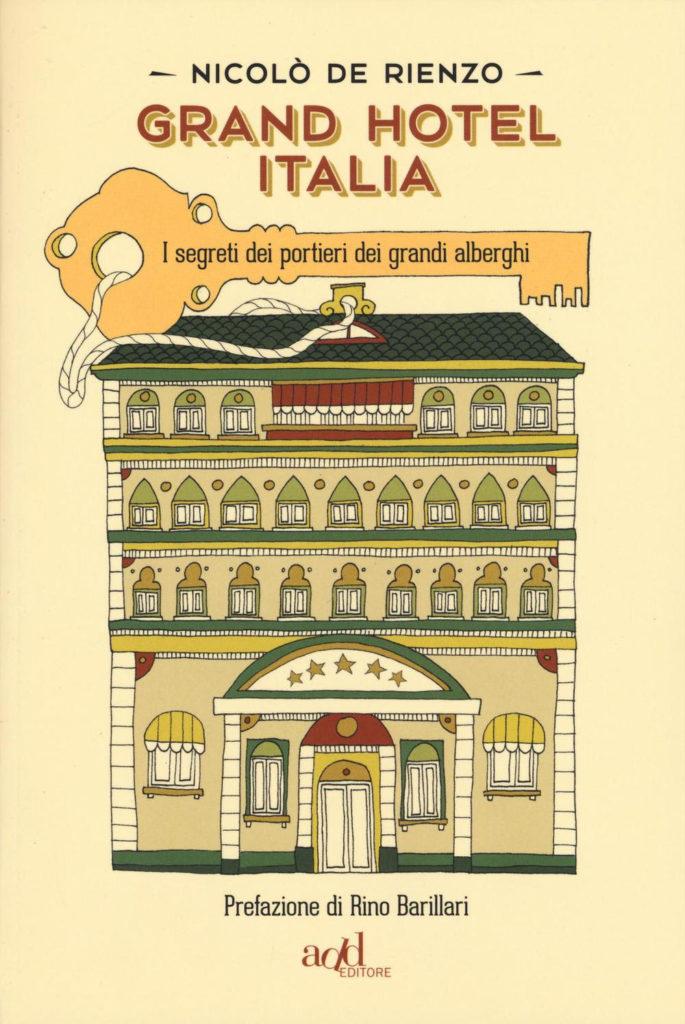 Grand Hotel Italia di Nicolò De Rienzo